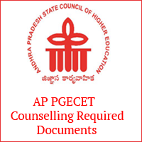 AP PGECET Counselling Required Documents